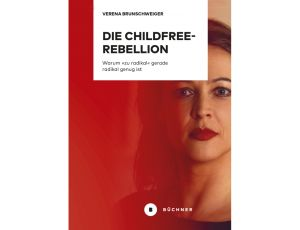 Buch «Die Childfree-Rebellion»
